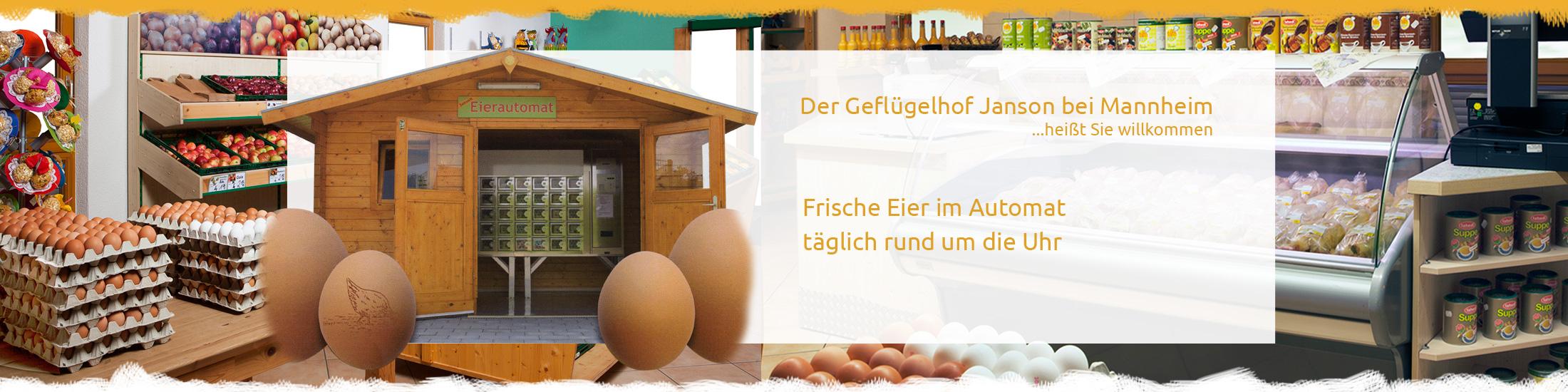 Geflügelhof / Hofladen Janson in Hockenheim bei Mannheim und Heidelberg - täglich frische Eier